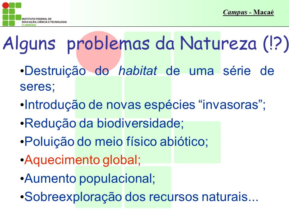 Alguns problemas da Natureza (! )
