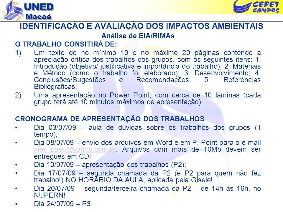 IDENTIFICAÇÃO E AVALIAÇÃO DOS IMPACTOS AMBIENTAIS