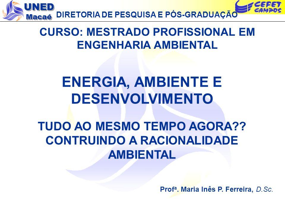 ENERGIA, AMBIENTE E DESENVOLVIMENTO