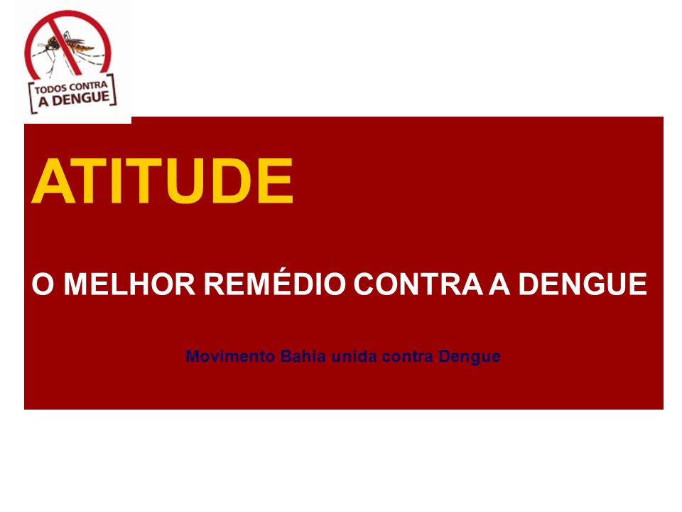 Movimento Bahia unida contra Dengue
