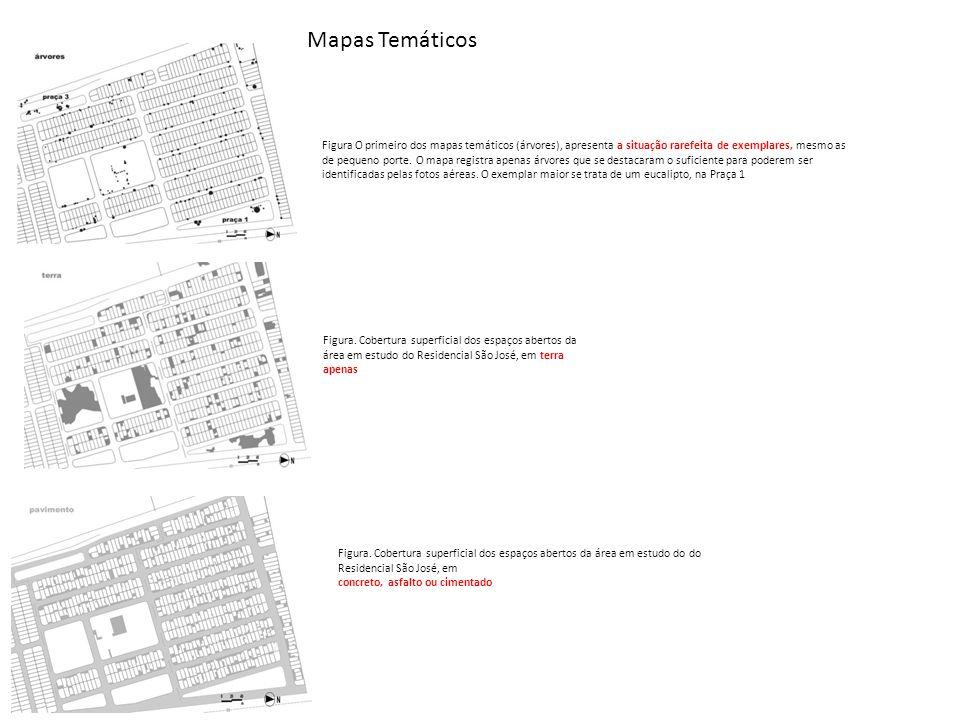 Mapas Temáticos Figura O primeiro dos mapas temáticos (árvores), apresenta a situação rarefeita de exemplares, mesmo as.