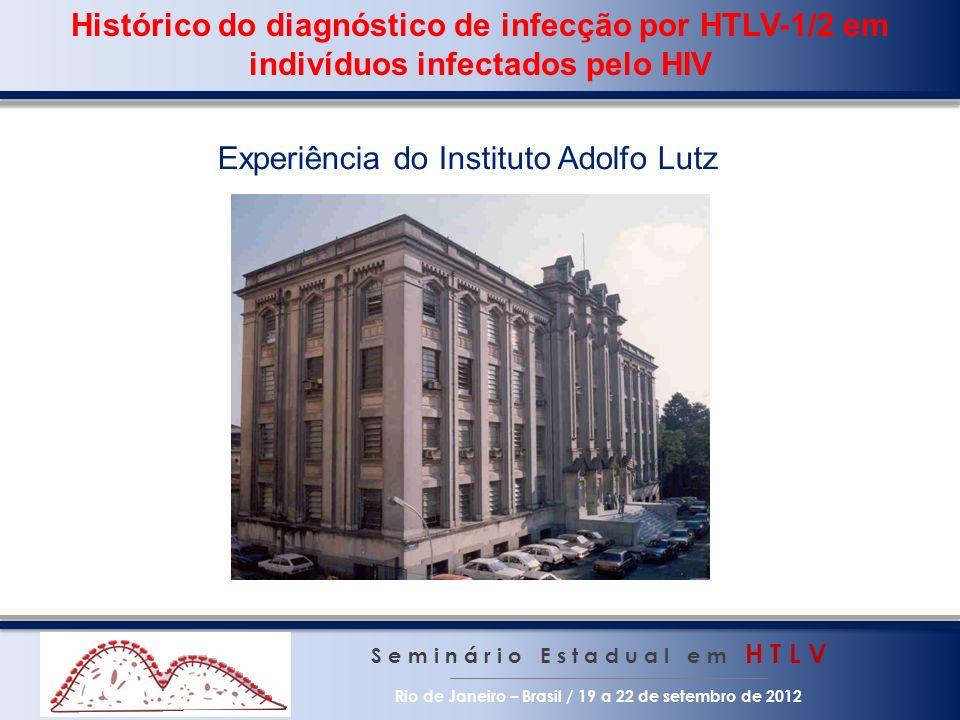 Experiência do Instituto Adolfo Lutz