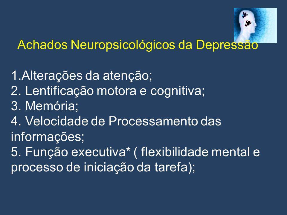 Achados Neuropsicológicos da Depressão