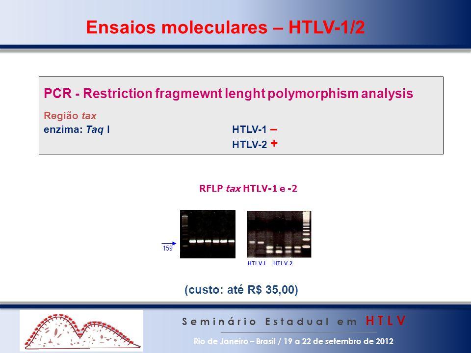 Ensaios moleculares – HTLV-1/2