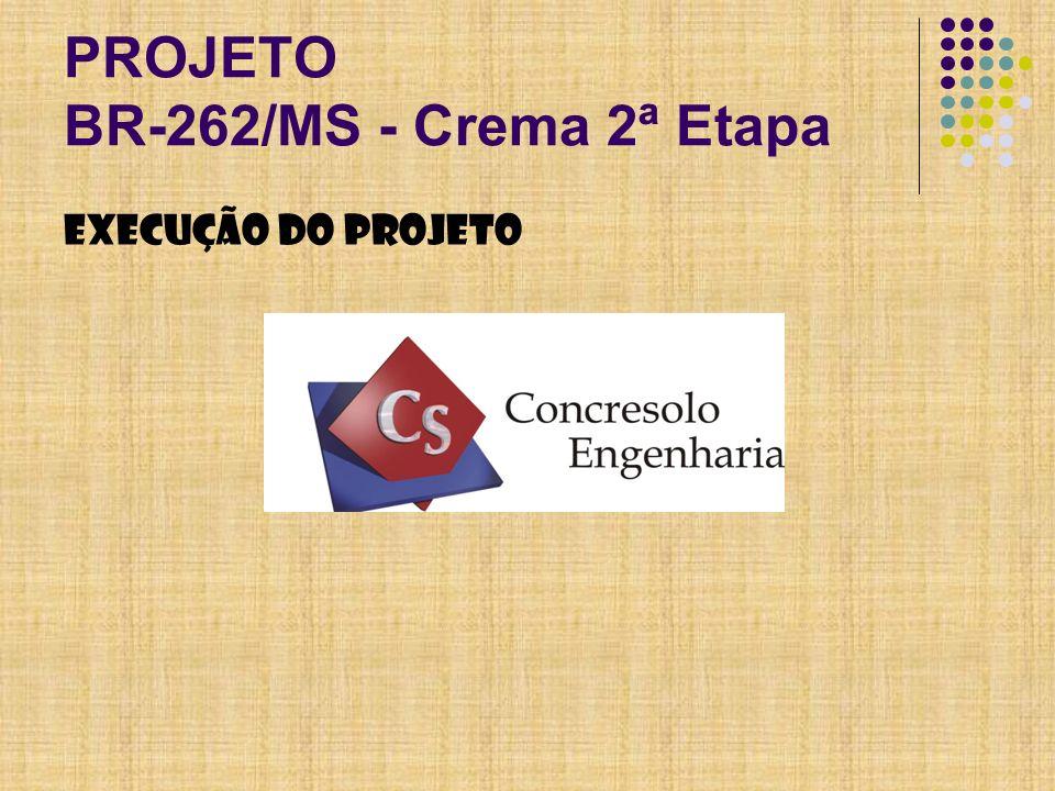 PROJETO BR-262/MS - Crema 2ª Etapa