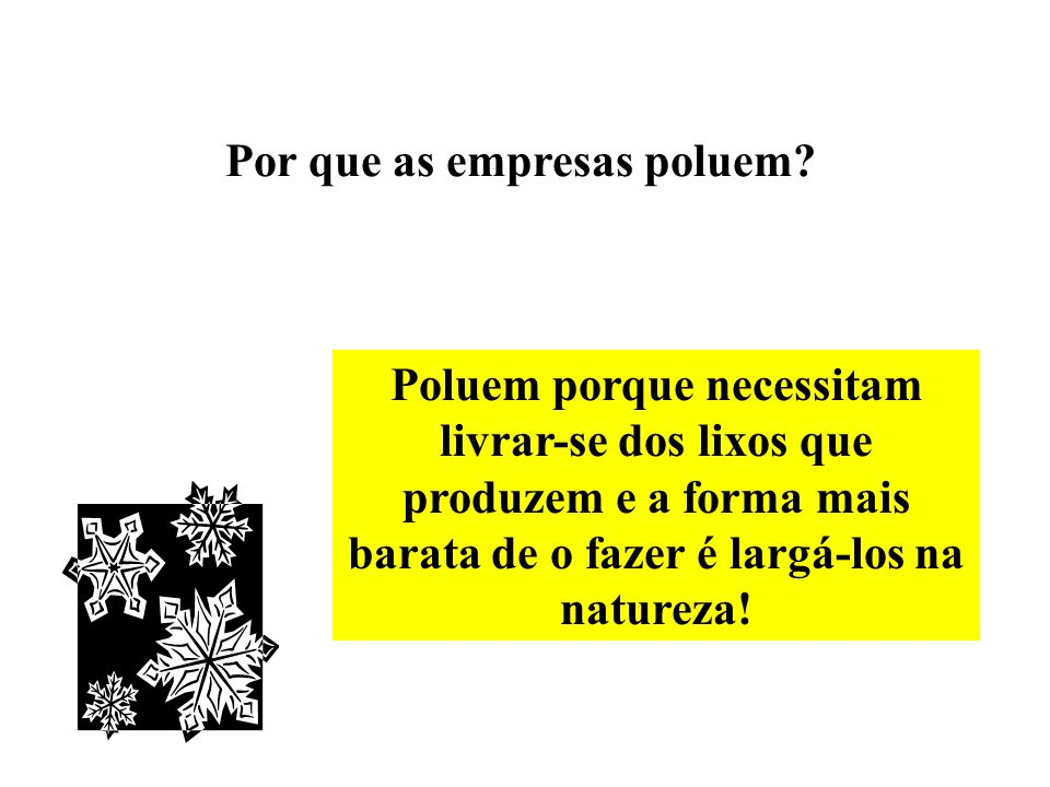 Por que as empresas poluem