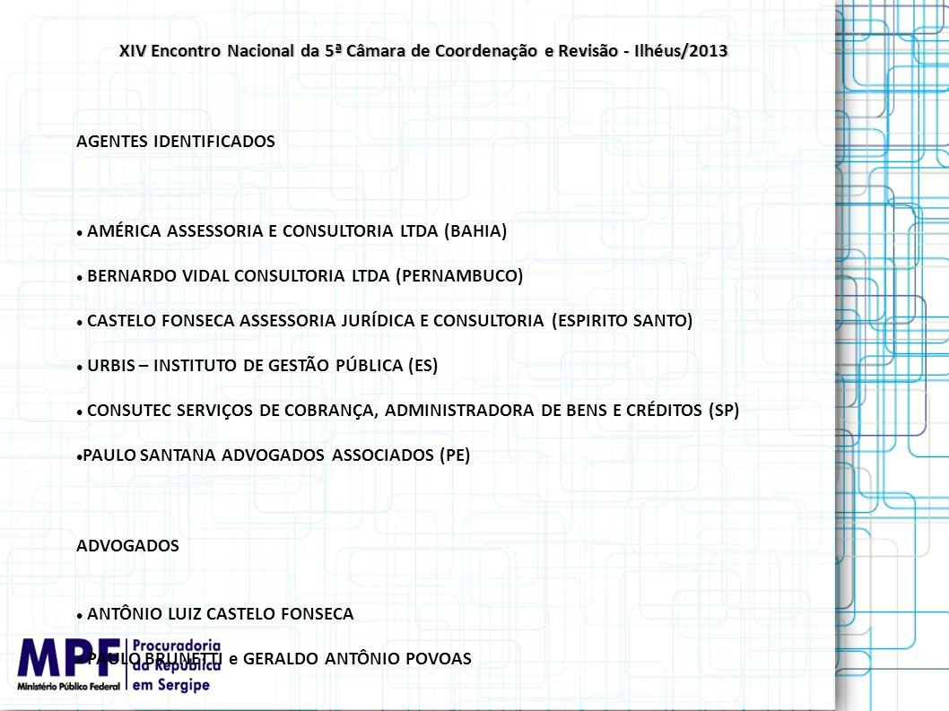 XIV Encontro Nacional da 5ª Câmara de Coordenação e Revisão - Ilhéus/2013