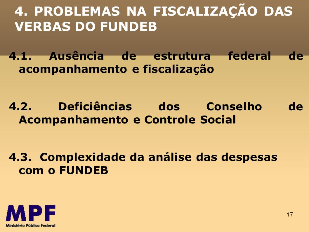 4. PROBLEMAS NA FISCALIZAÇÃO DAS VERBAS DO FUNDEB
