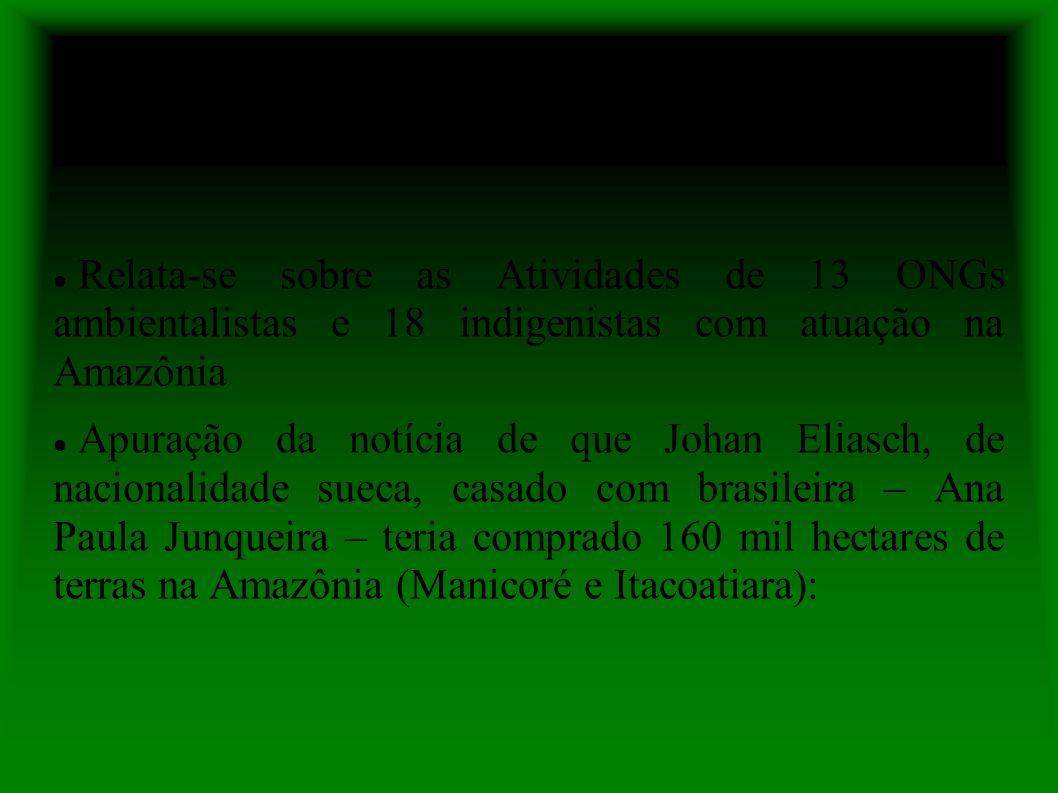 Ofício nº 167/ABIN Relata-se sobre as Atividades de 13 ONGs ambientalistas e 18 indigenistas com atuação na Amazônia.