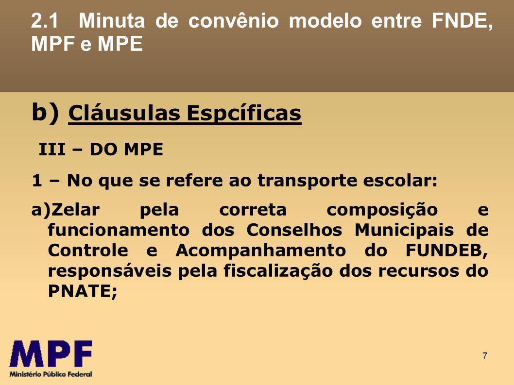 2.1 Minuta de convênio modelo entre FNDE, MPF e MPE