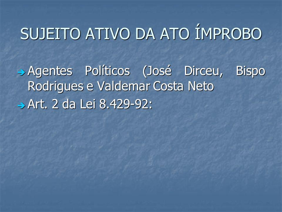 SUJEITO ATIVO DA ATO ÍMPROBO