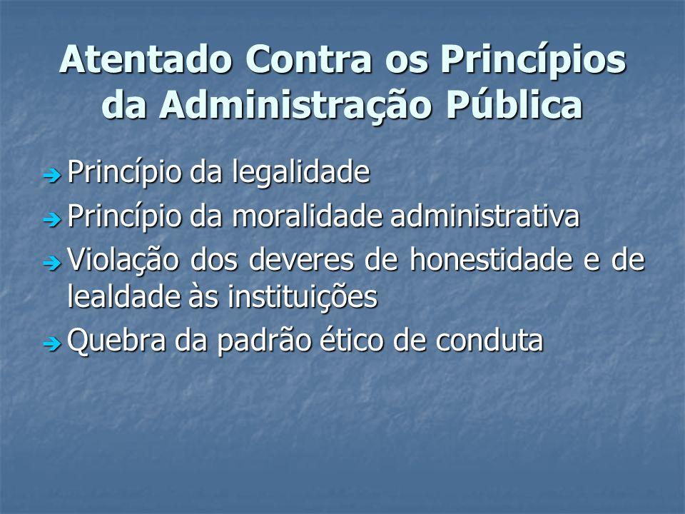 Atentado Contra os Princípios da Administração Pública