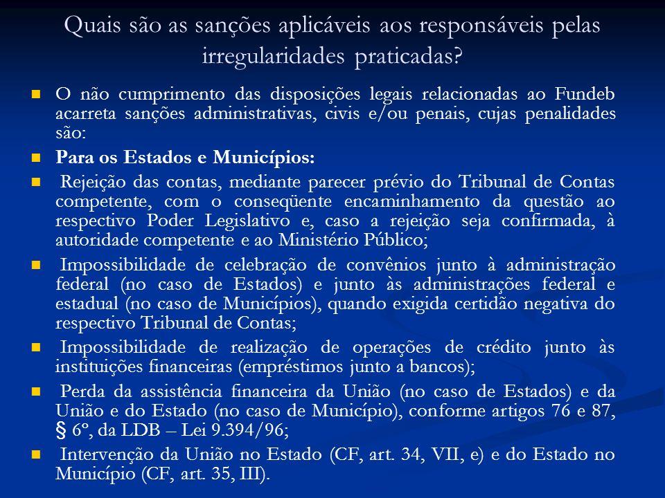 Quais são as sanções aplicáveis aos responsáveis pelas irregularidades praticadas