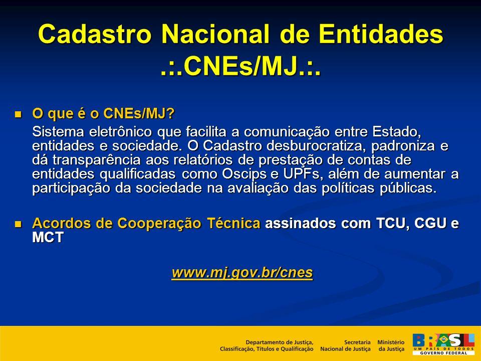 Cadastro Nacional de Entidades .:.CNEs/MJ.:.