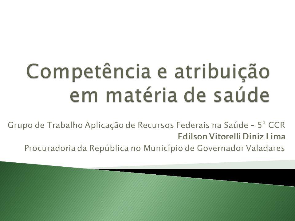 Competência e atribuição em matéria de saúde