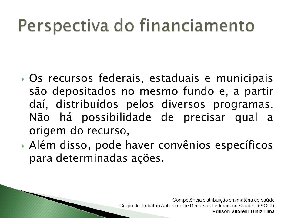 Perspectiva do financiamento