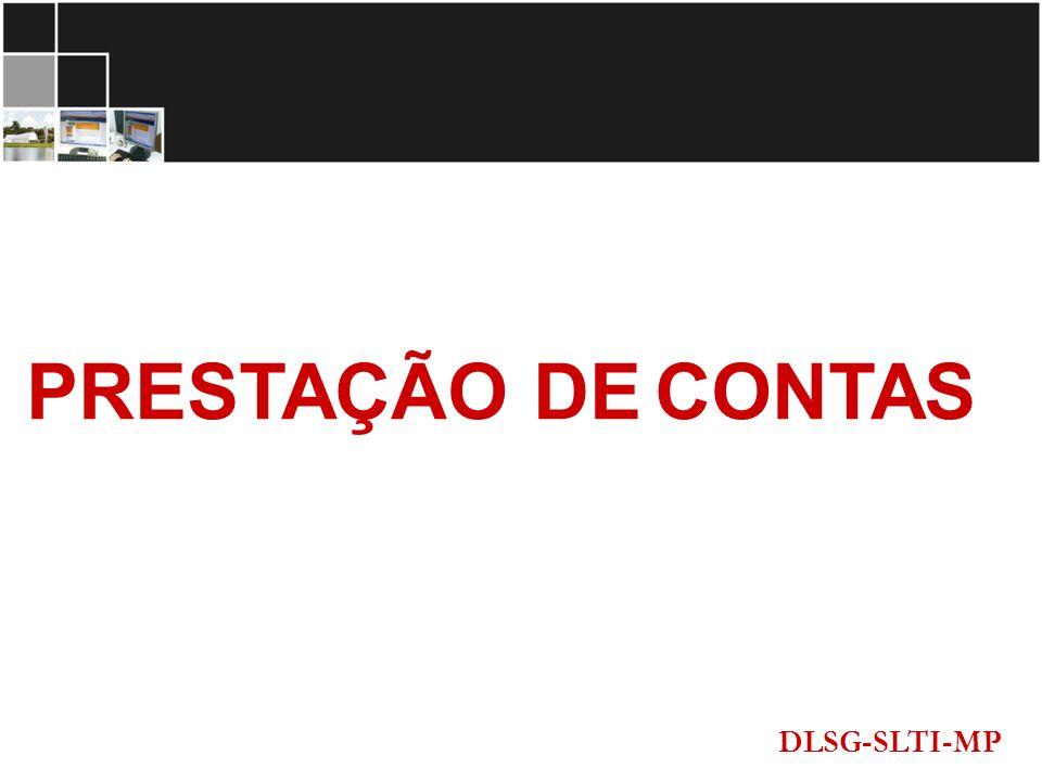 PRESTAÇÃO DE CONTAS DLSG-SLTI-MP