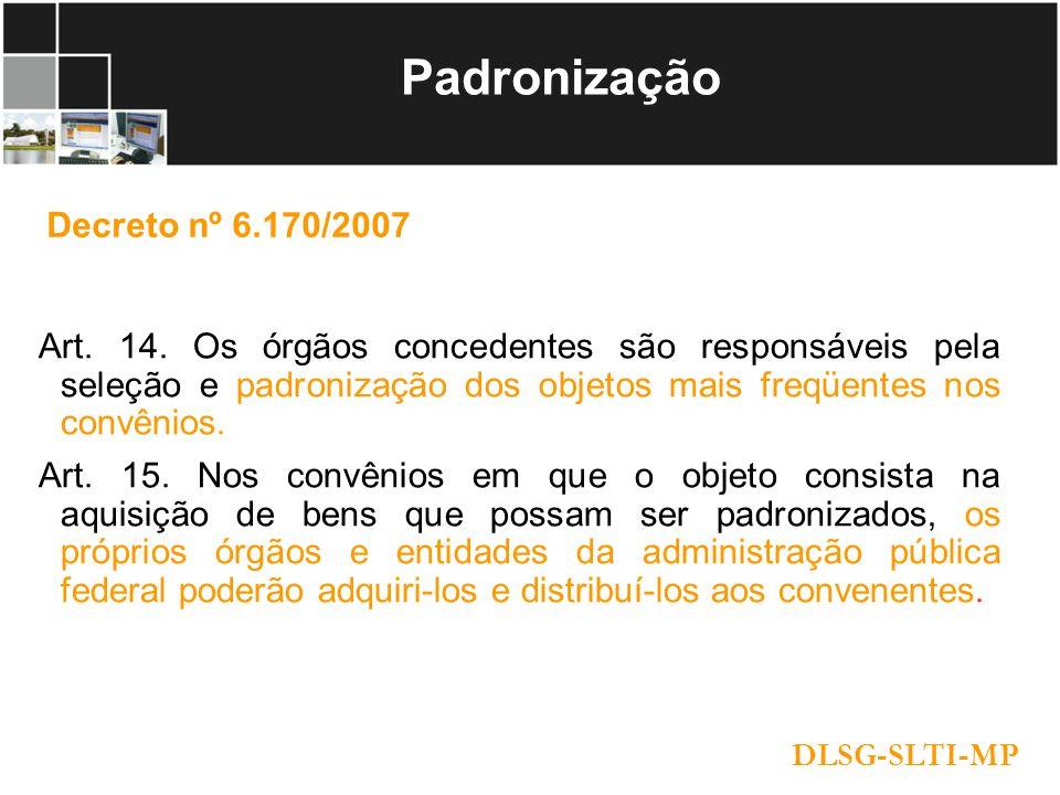 Padronização Decreto nº 6.170/2007