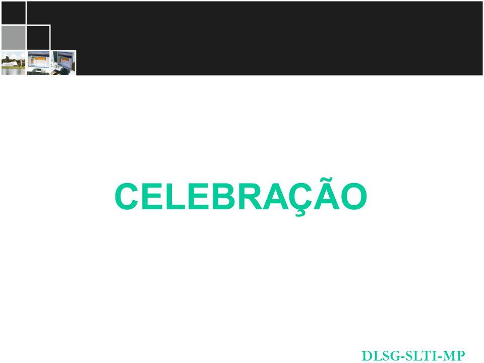 CELEBRAÇÃO DLSG-SLTI-MP
