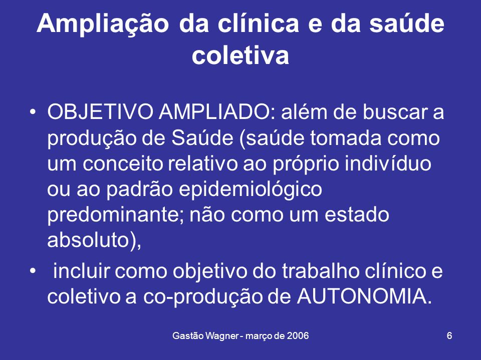 Ampliação da clínica e da saúde coletiva