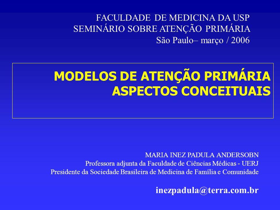 MODELOS DE ATENÇÃO PRIMÁRIA ASPECTOS CONCEITUAIS