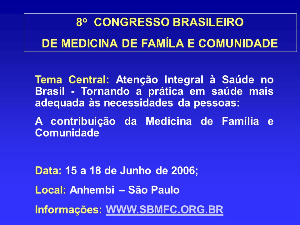 8o CONGRESSO BRASILEIRO DE MEDICINA DE FAMÍLA E COMUNIDADE