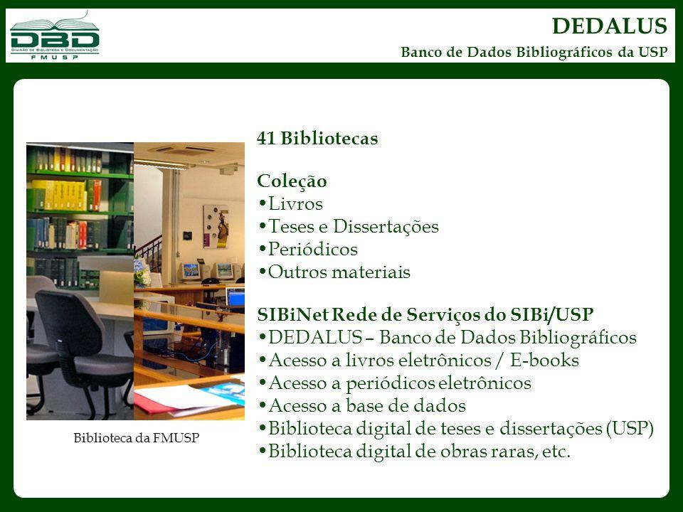 DEDALUS 41 Bibliotecas Coleção Livros Teses e Dissertações Periódicos