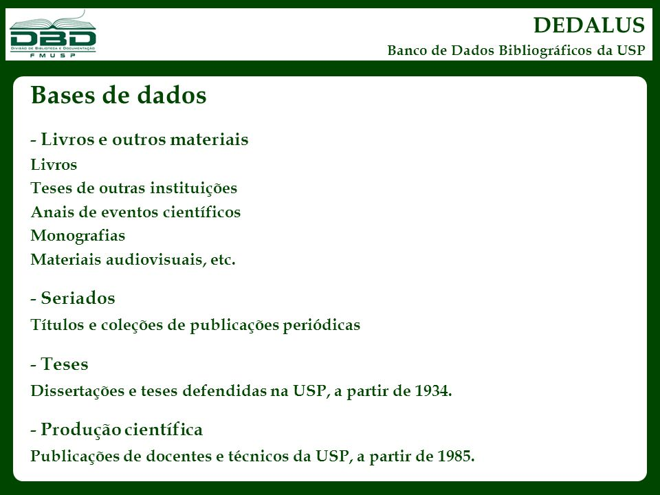 Bases de dados DEDALUS - Livros e outros materiais - Seriados - Teses