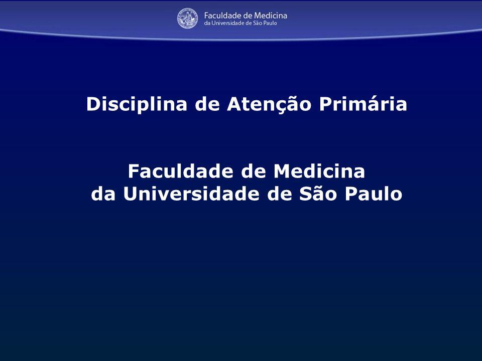 Disciplina de Atenção Primária da Universidade de São Paulo