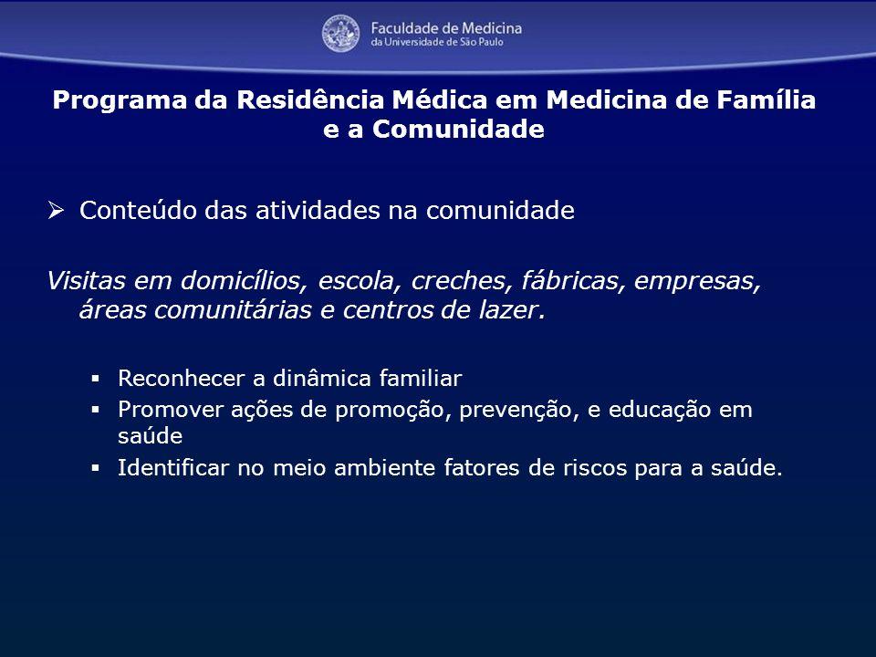 Programa da Residência Médica em Medicina de Família e a Comunidade