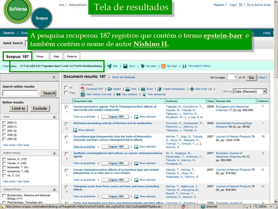 Tela de resultados A pesquisa recuperou 187 registros que contém o termo epstein-barr e também contém o nome de autor Nishino H.