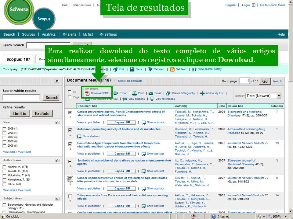 Tela de resultadosPara realizar download do texto completo de vários artigos simultaneamente, selecione os registros e clique em: Download.
