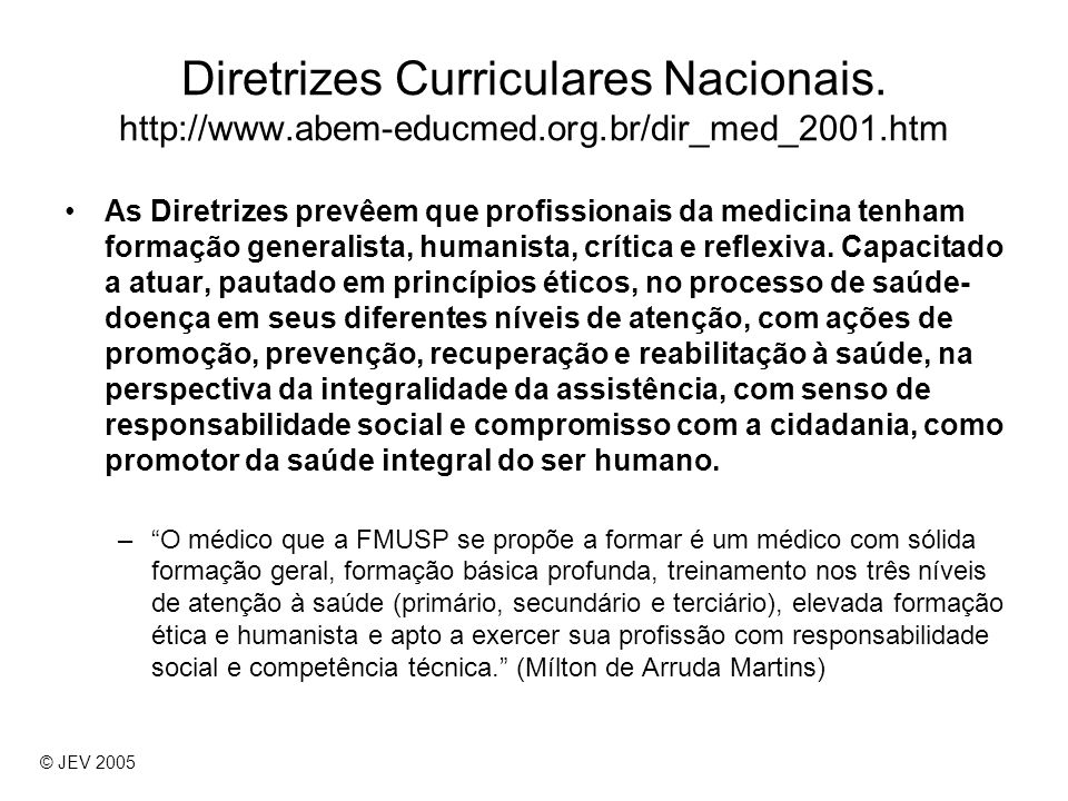 Diretrizes Curriculares Nacionais. http://www. abem-educmed. org