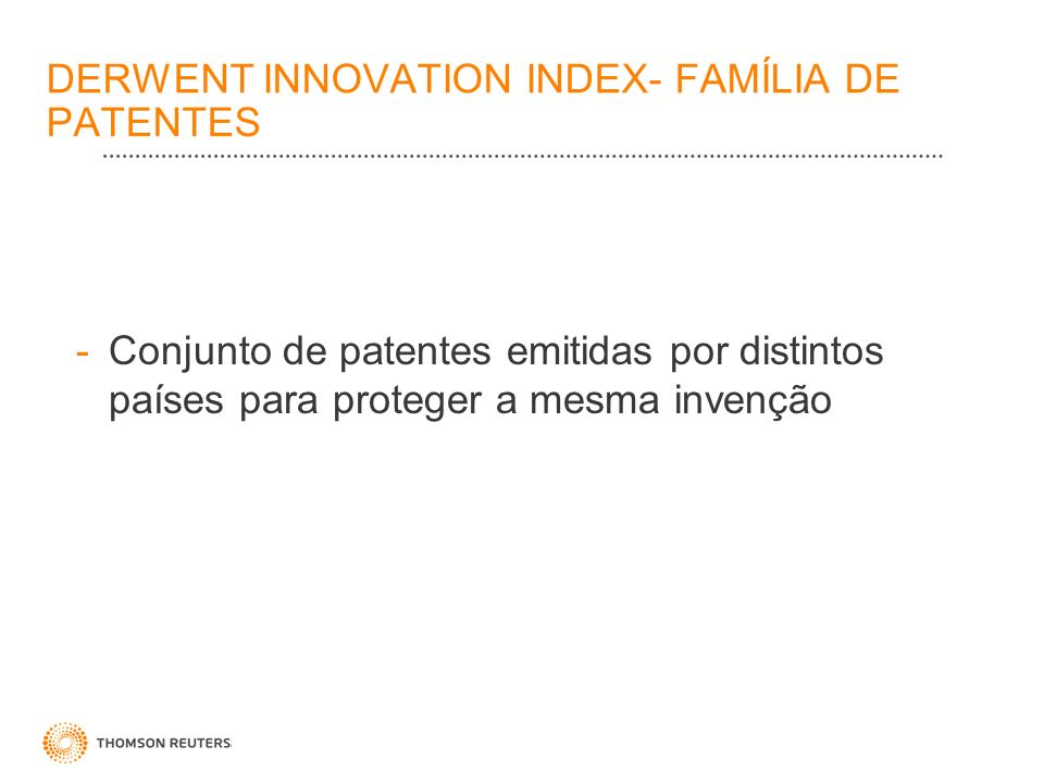 DERWENT INNOVATION INDEX- FAMÍLIA DE PATENTES
