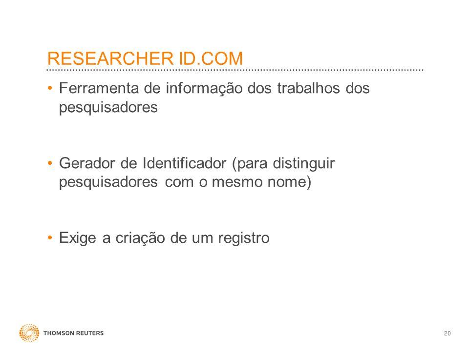 RESEARCHER ID.COM Ferramenta de informação dos trabalhos dos pesquisadores.