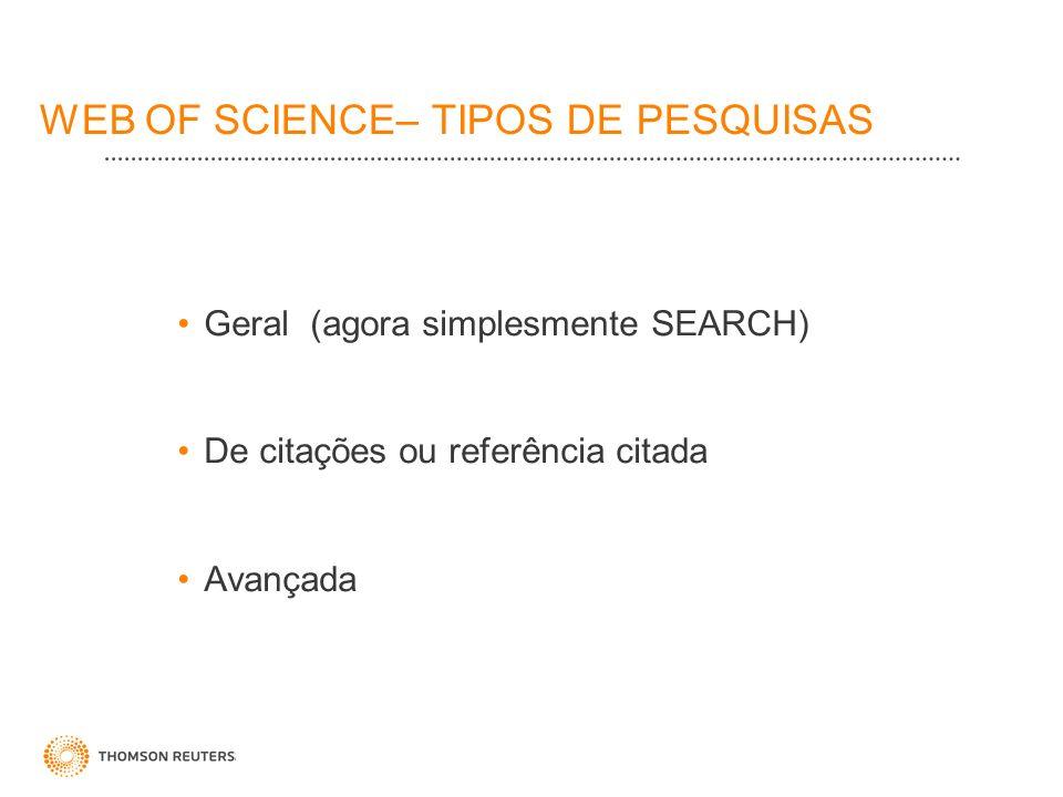 WEB OF SCIENCE– TIPOS DE PESQUISAS