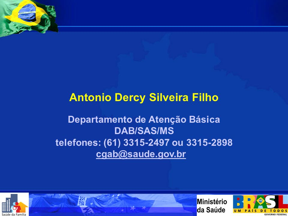 Antonio Dercy Silveira Filho Departamento de Atenção Básica