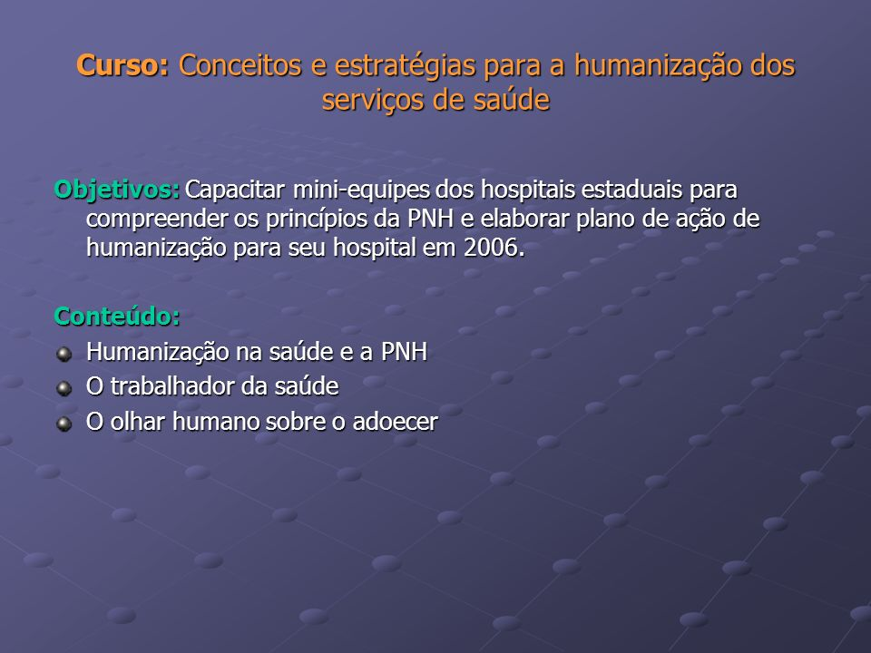 Curso: Conceitos e estratégias para a humanização dos serviços de saúde