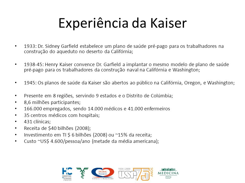 Experiência da Kaiser