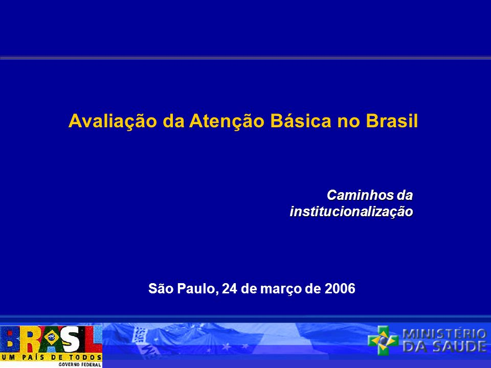 Avaliação da Atenção Básica no Brasil
