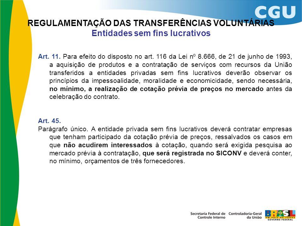 REGULAMENTAÇÃO DAS TRANSFERÊNCIAS VOLUNTÁRIAS