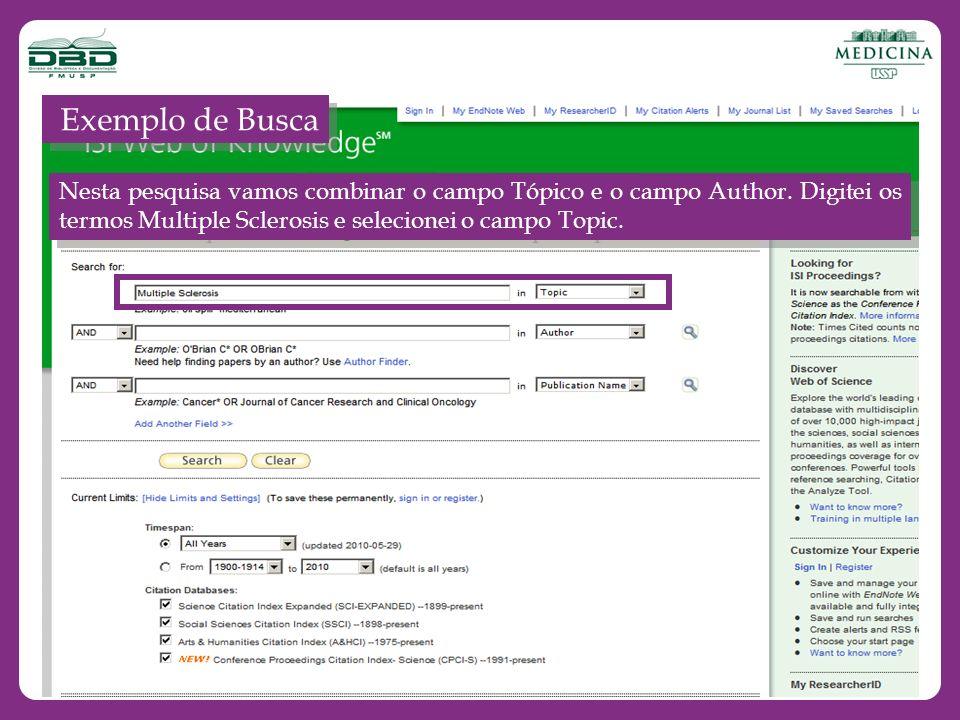 Exemplo de Busca Nesta pesquisa vamos combinar o campo Tópico e o campo Author.