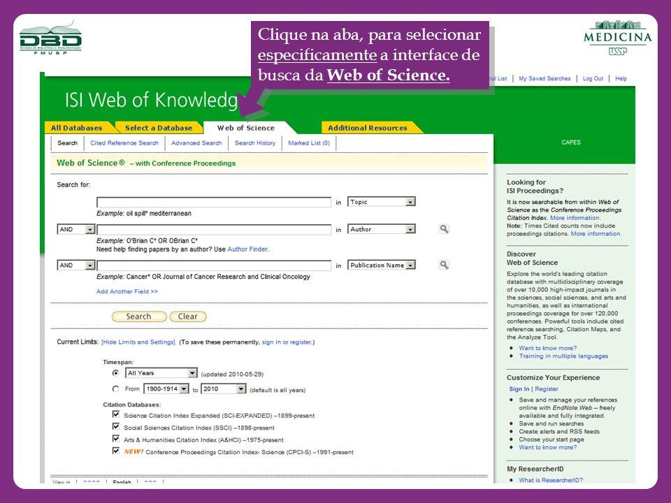 Clique na aba, para selecionar especificamente a interface de busca da Web of Science.