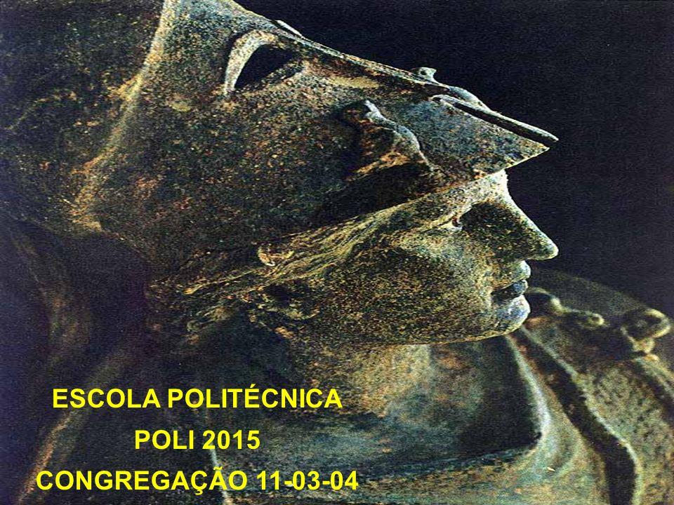 ESCOLA POLITÉCNICA POLI 2015 CONGREGAÇÃO 11-03-04