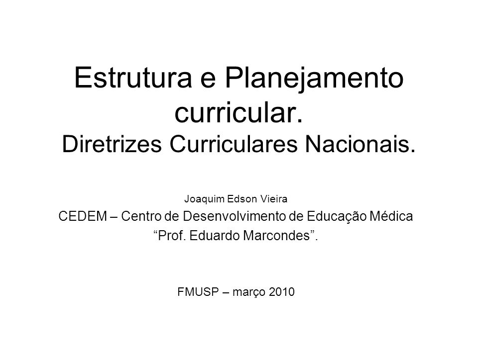 Estrutura e Planejamento curricular. Diretrizes Curriculares Nacionais.