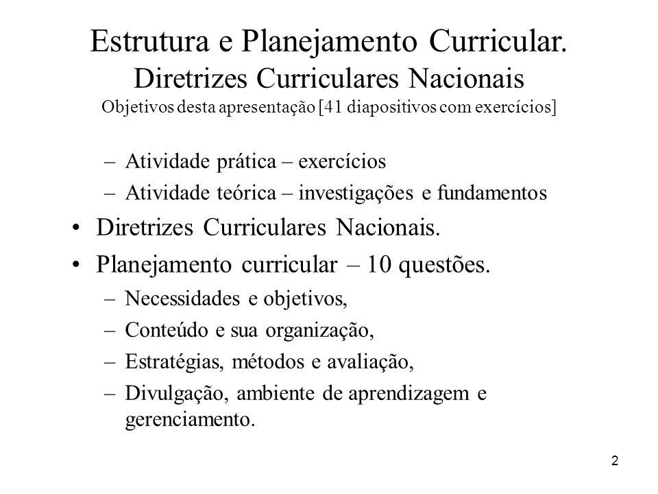 Estrutura e Planejamento Curricular