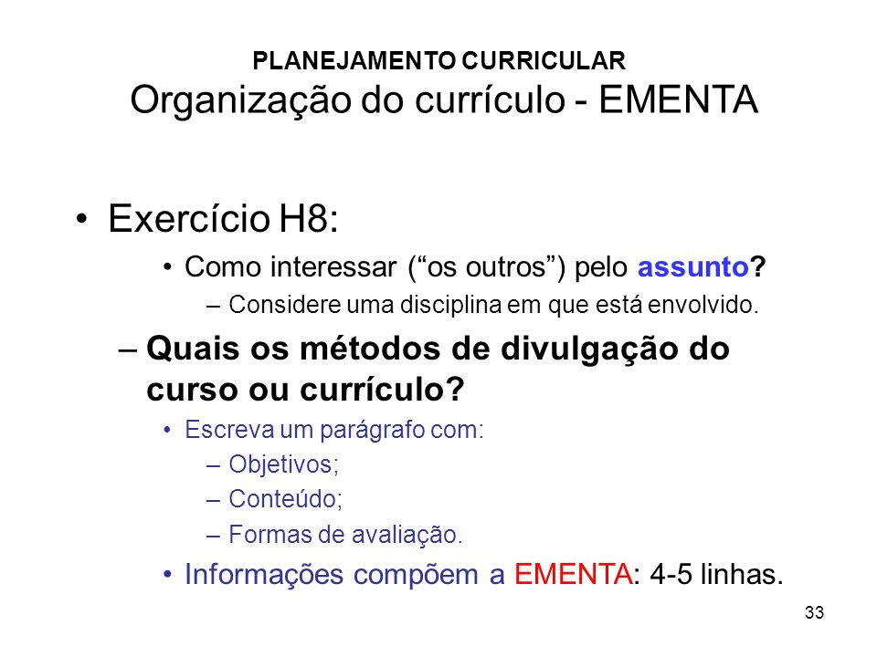 PLANEJAMENTO CURRICULAR Organização do currículo - EMENTA