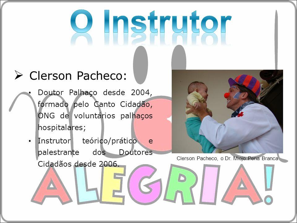Clerson Pacheco, o Dr. Miojo Pena Branca