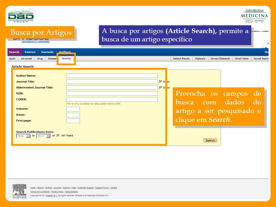 Busca por Artigos A busca por artigos (Article Search), permite a busca de um artigo específico.
