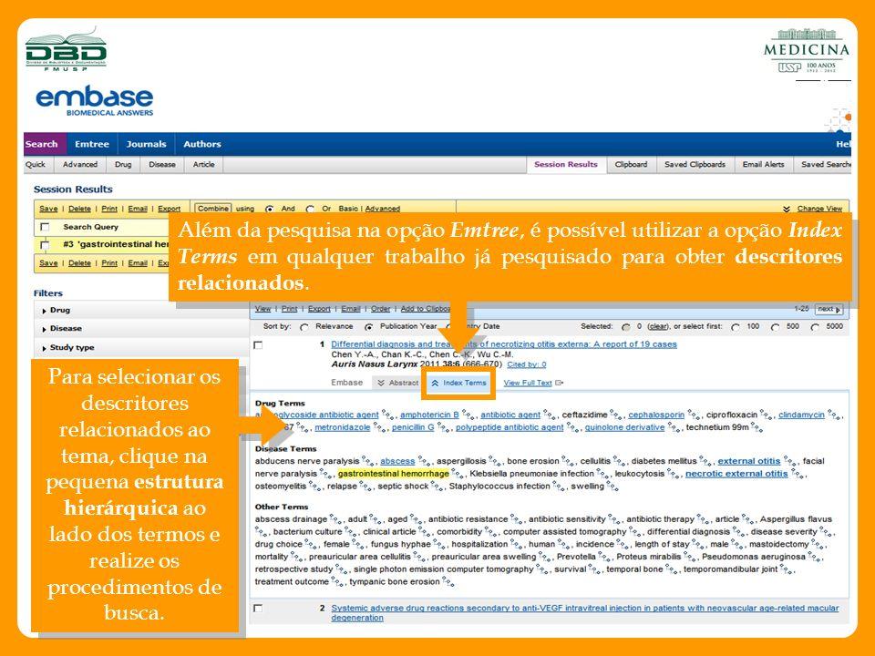 Além da pesquisa na opção Emtree, é possível utilizar a opção Index Terms em qualquer trabalho já pesquisado para obter descritores relacionados.